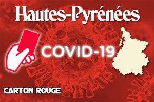 Read more about the article COVID 19 : Carton rouge pour les Hautes-Pyrénées