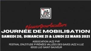 Journées de mobilisations pour la réouverture de tous les lieux culturels : les rendez-vous culturels de ce weekend dans les Hautes-Pyrénées