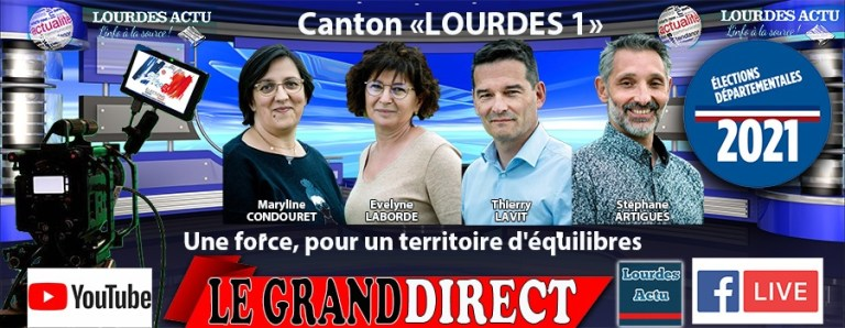 Read more about the article Emission « Le Grand Direct » : Elections départementales Canton de Lourdes 1 « Une force, pour un territoire d'équilibres » avec Thierry LAVIT et Evelyne LABORDE