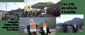 Read more about the article «L'an 778, un miracle à Lourdes»au Château-fort de Lourdes les 8 et 9 octobre