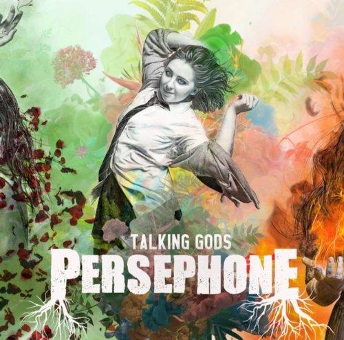 Promotional image for Talking Gods I - Persephone