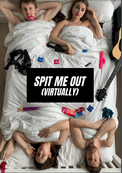 Promotional image for Spit Me Out (Virtually) at the Brighton Fringe