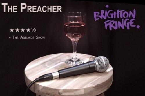 Premotional image for The Preacher, Brighton Fringe