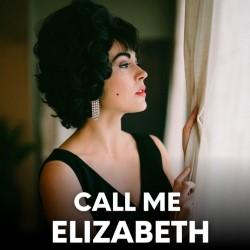 Promotional image for Call Me Elizabeth