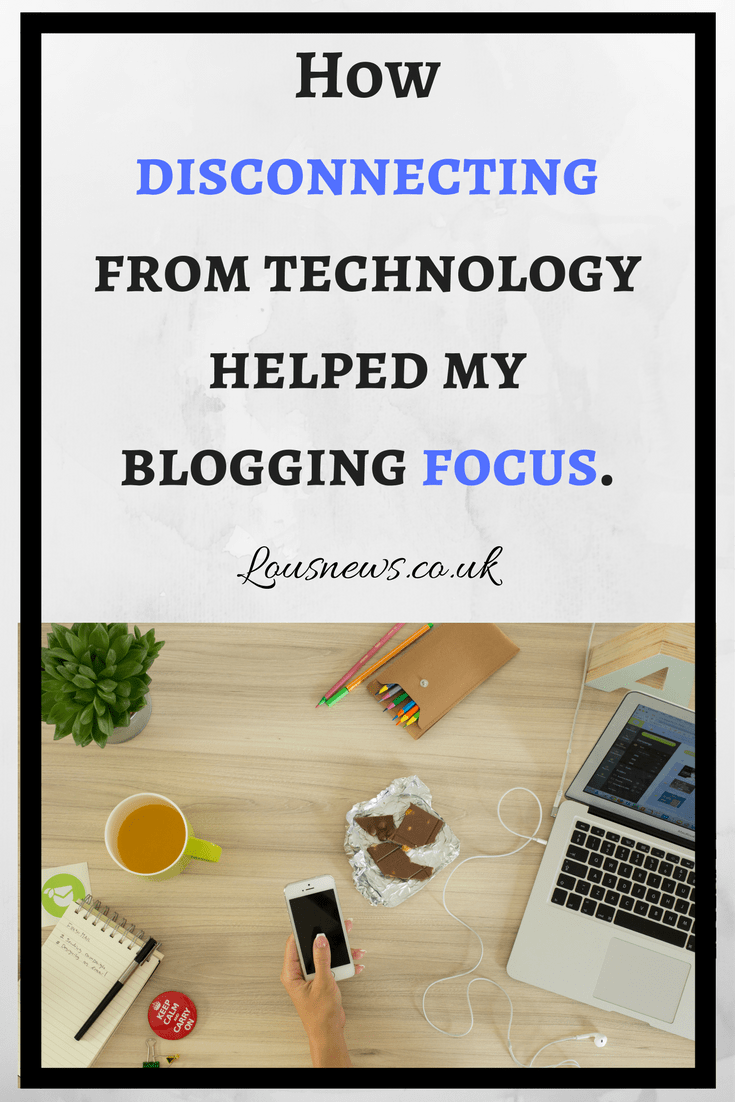 How disconnecting from technology helped my blogging focus.