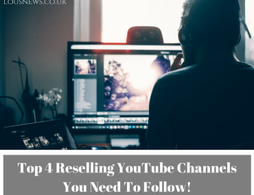 Top 4 Reselling YouTube Channels You Need To Follow!