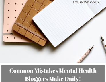 Common Mistakes Mental Health Bloggers Make Daily!