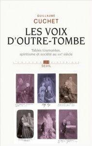 Guillaume-Cuchet-–-Les-voix-d'outre-tombe-190x300