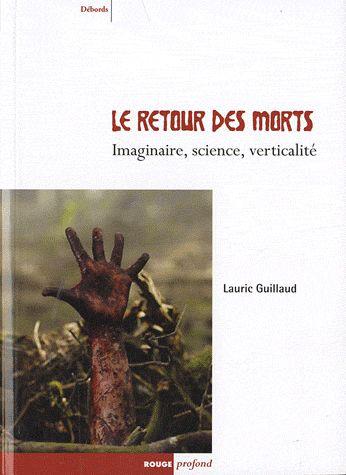 Un (tré) fond (s) de bibliothèque : le Retour des Morts de Lauric Guillaud.