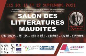 Salon des Littératures Maudites : 10-11 et 12 septembre à Charleville-Mézières ( médiathèque Voyelles)
