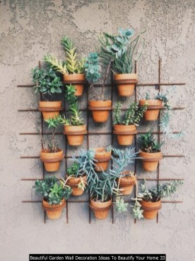 Beautiful Garden Wall Decoration Ideas To Beautify Your Home 33