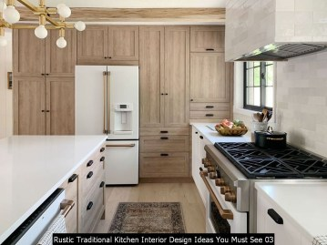 Rustic Traditional Kitchen Interior Design Ideas You Must See 03