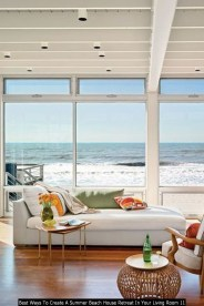 Best Ways To Create A Summer Beach House Retreat In Your Living Room 11