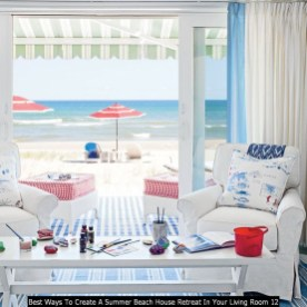 Best Ways To Create A Summer Beach House Retreat In Your Living Room 12