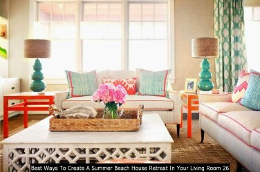 Best Ways To Create A Summer Beach House Retreat In Your Living Room 26