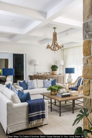 Best Ways To Create A Summer Beach House Retreat In Your Living Room 38