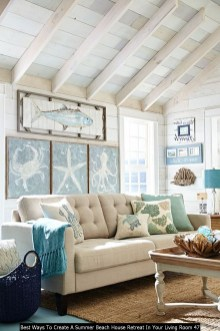 Best Ways To Create A Summer Beach House Retreat In Your Living Room 47