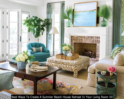 Best Ways To Create A Summer Beach House Retreat In Your Living Room 50