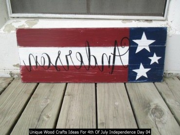Unique Wood Crafts Ideas For 4th Of July Independence Day 04