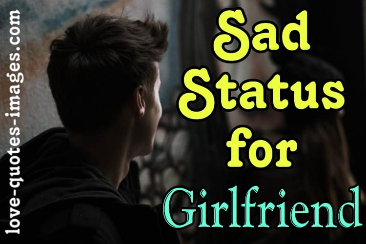 Sad Status For Girlfriend in Hindi