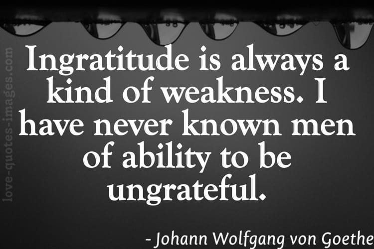 ungrateful quotes