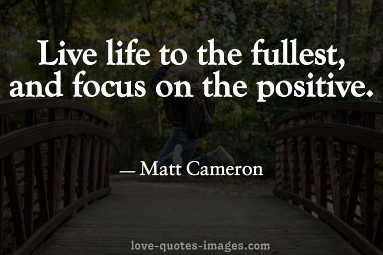 a positive quotes about life