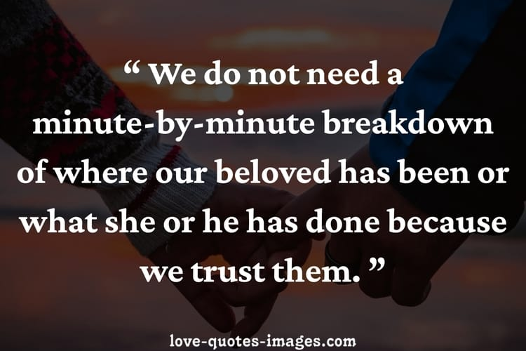101 Most Beautiful Quotes Images About Trust In Relationships Love Quotes Images