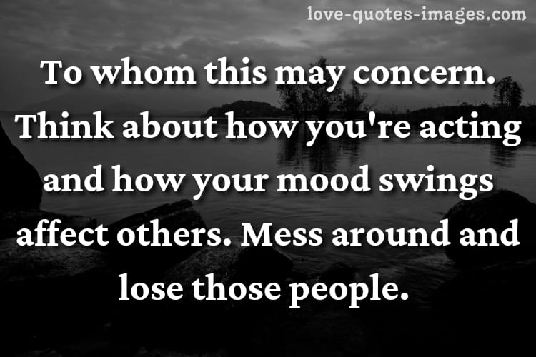 thank you for understanding my mood swings quotes