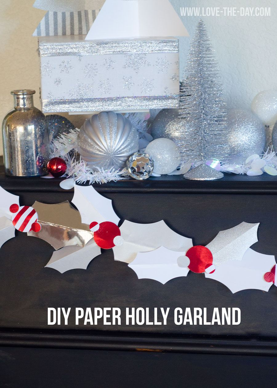 DIY Paper Holly Garland by Love The Day