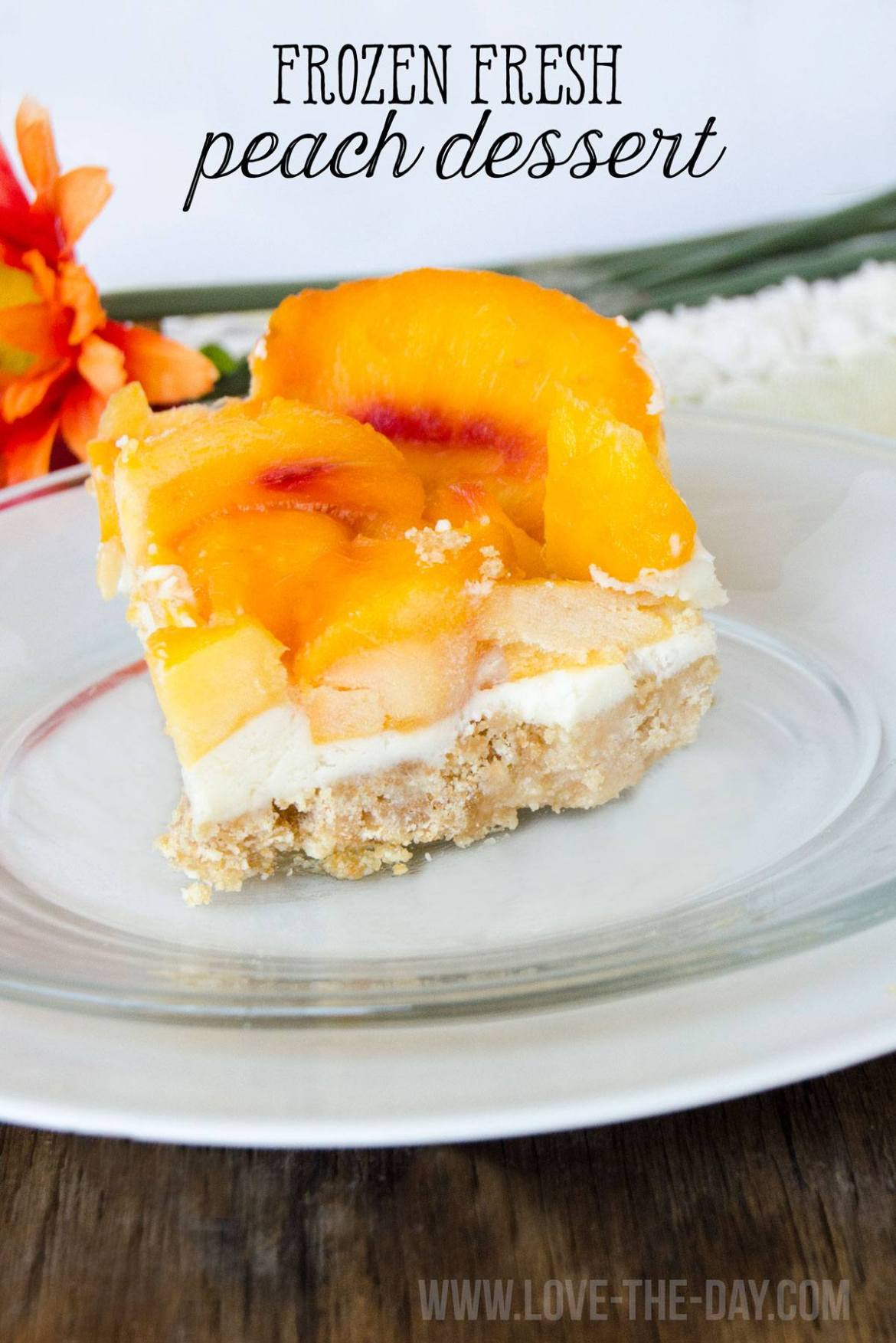 Frozen Fresh Peach Dessert by Love The Day