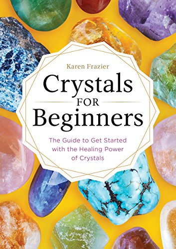 Crystals & Healing Stones for Beginners