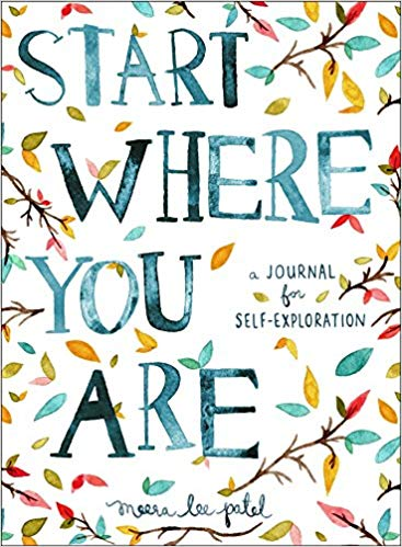 Start Where You Are Self Journal