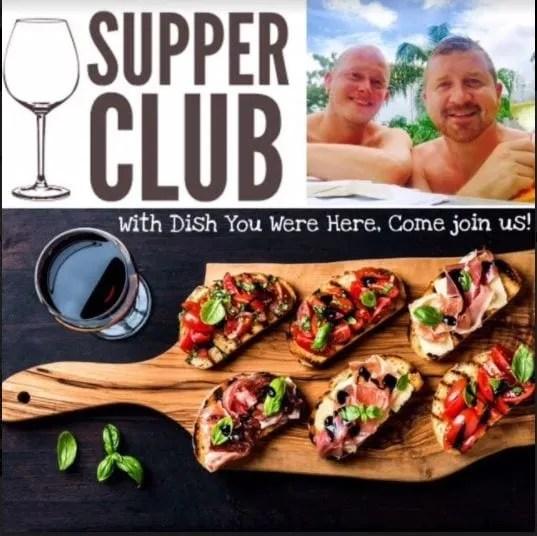 Dish You Were Here Supper Club