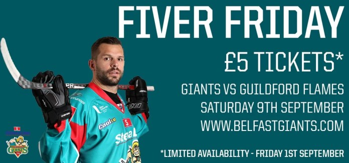 FIVER FRIDAY Belfast Giants