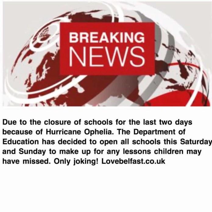 Storm Ophelia school at weekend prank