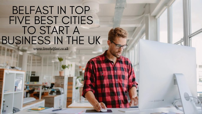 Belfast in top five best cities to start a business in the UK