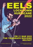 EELS ANNOUNCE HEADLINE BELFAST SHOW AT THE TELEGRAPH BUILDING ON MARCH 11TH 2022 | ON SALE FRIDAY AT 9AM