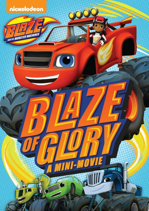 Nickelodeon's Blaze and the Monster Machines: Blaze of Glory