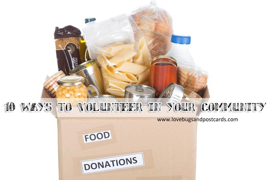 10 ways to volunteer in your community #WishesDelivered