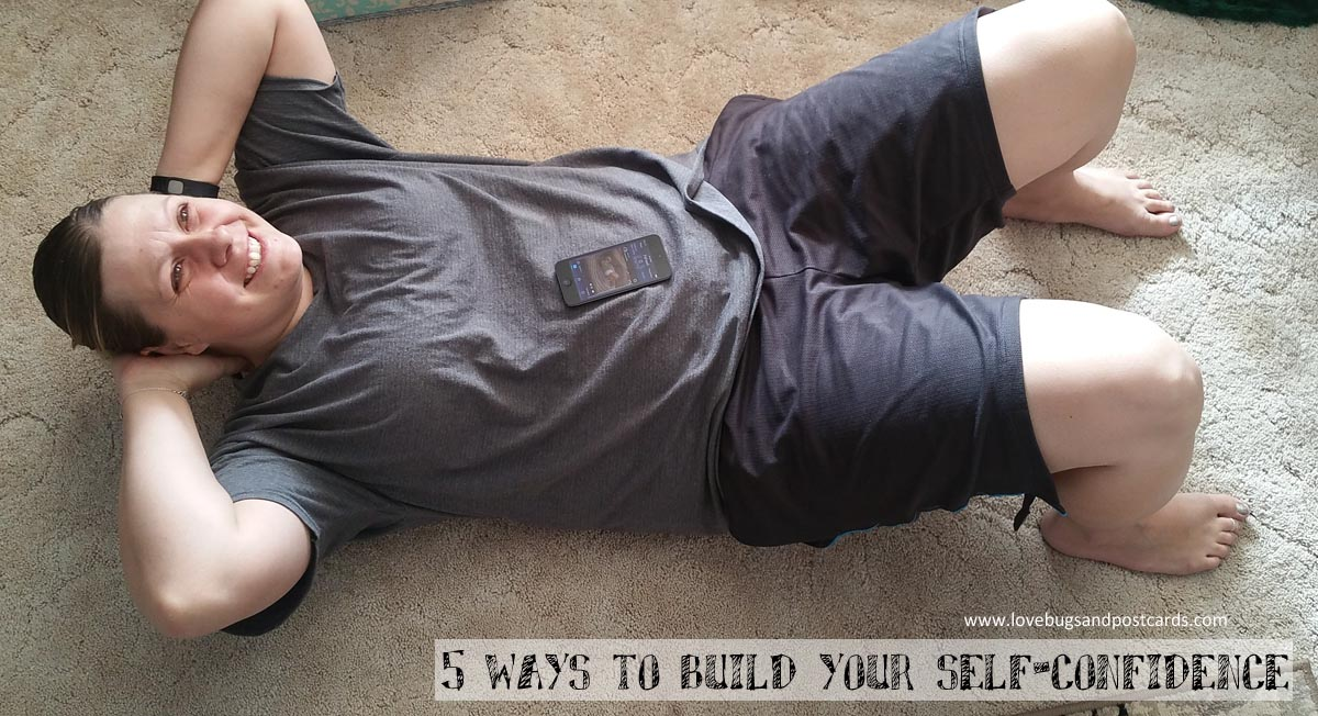 5 ways to build your self-confidence #BeyondTheScale