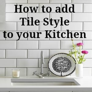 Top 5 Ways to add Tile Style to your Home