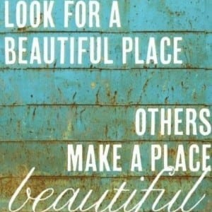 Design Quotes: A Beautiful Place