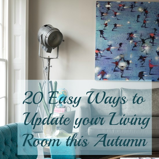 Top Tips and Easy ways to update your living room