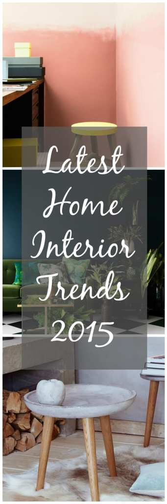 home interior trends 2015 home interior trends 2015 chic living 18345