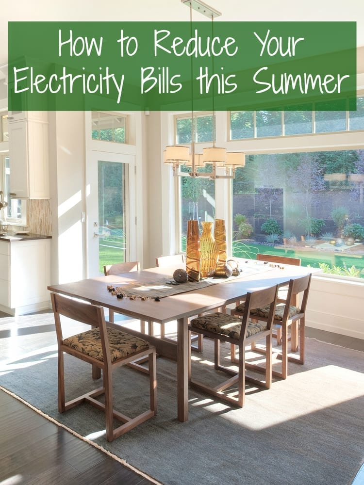 How to reduce your electricity bills this summer