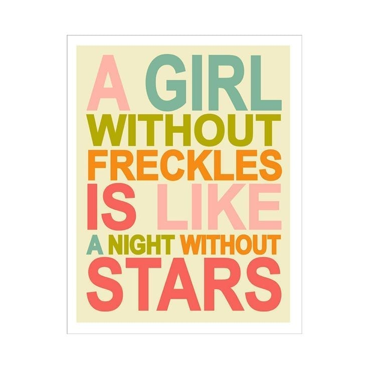 A girl without Freckles quote