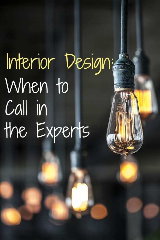 Interior Design: When it Pays to Bring in the Experts - Love Chic Living