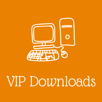 VIP Members Printable Resources