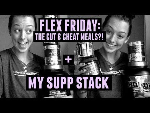 flex friday: the cut + cheat meals?! + my supp stack
