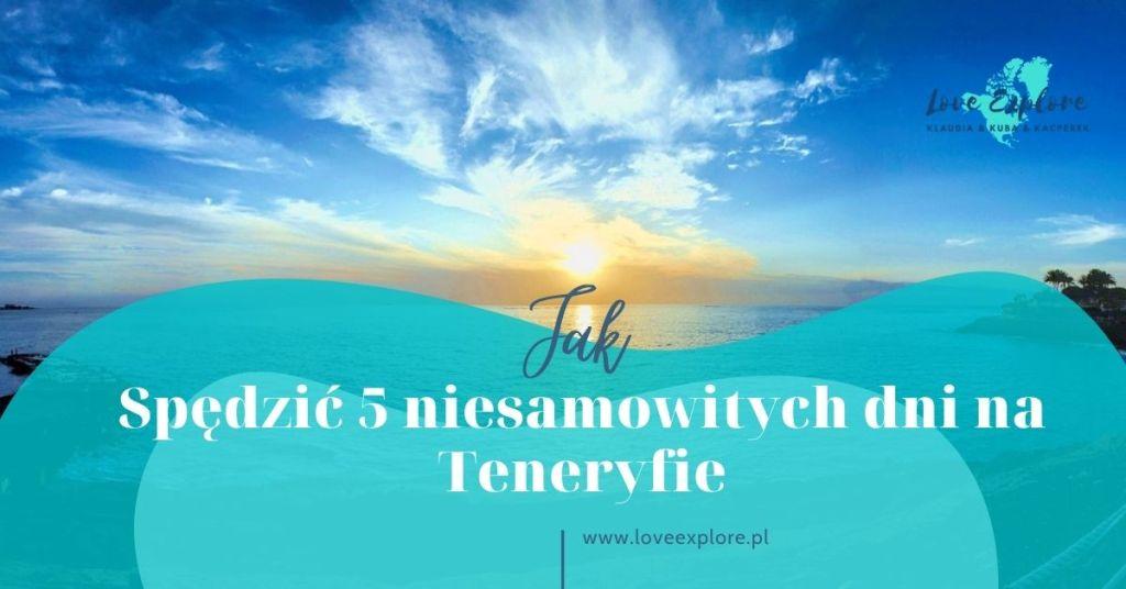 Teneryfa na 5 dni